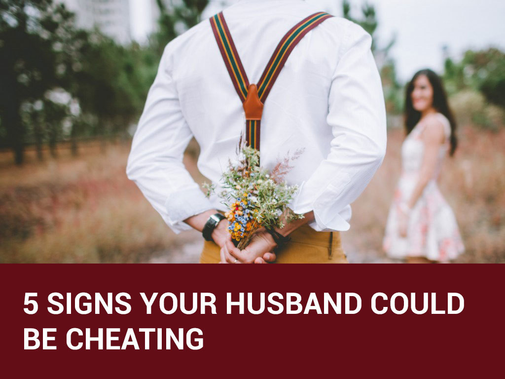 signs husband could be cheating