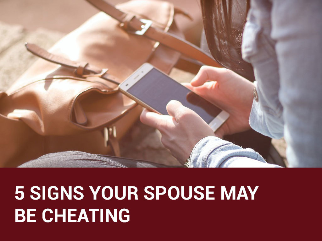 5 signs your spouse may be cheating
